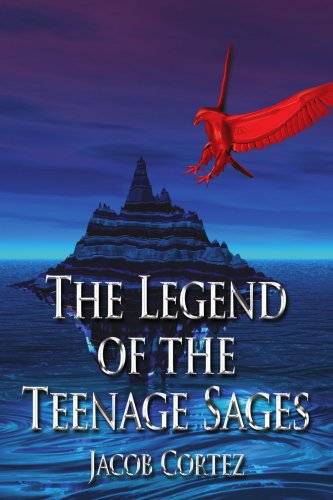 The Legend of the Teenage Sages 9781425949556