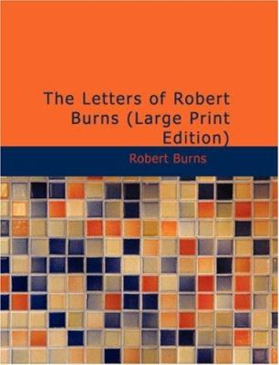 The Letters of Robert Burns 9781426437670