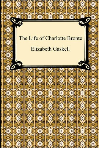 The Life of Charlotte Bronte 9781420932317