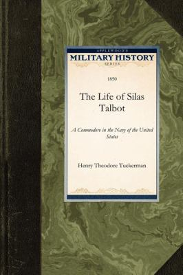 The Life of Silas Talbot 9781429021593