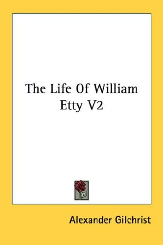 The Life of William Etty V2