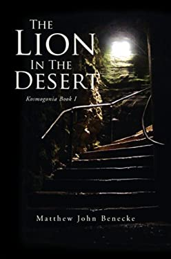 The Lion in the Desert 9781425761080