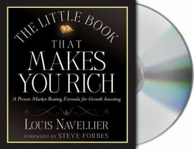 The Little Book That Makes You Rich: A Proven Market-Beating Formula for Growth Investing 9781427202628