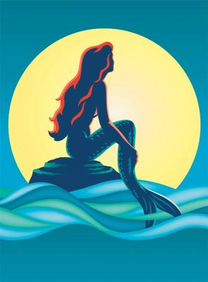 The Little Mermaid: From the Deep Blue Sea to the Great White Way 9781423112723