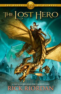 The Heroes of Olympus, The, Book One: Lost Hero 9781423113393