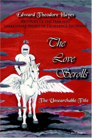 The Love Scrolls: The Unsearchable Title 9781420852868