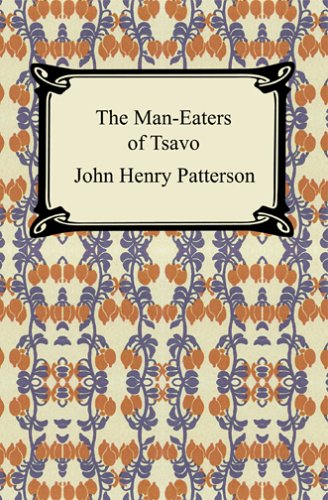 The Man-Eaters of Tsavo 9781420923872