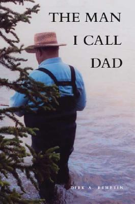 The Man I Call Dad 9781425117375
