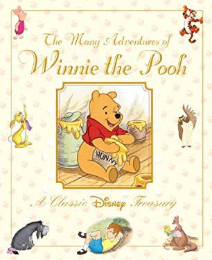 The Many Adventures of Winnie the Pooh 9781423138471