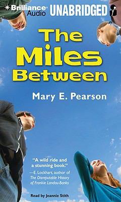 The Miles Between 9781423399377