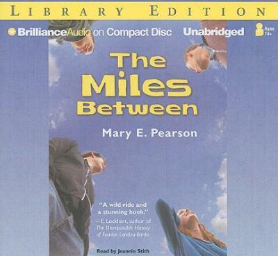 The Miles Between 9781423399384