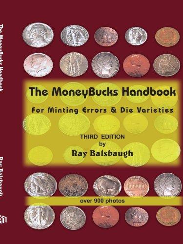 The Moneybucks Handbook: For Minting Errors & Die Varieties 9781420867244