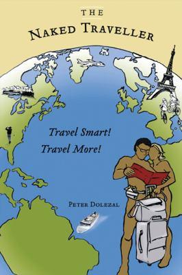 The Naked Traveller 9781425189716