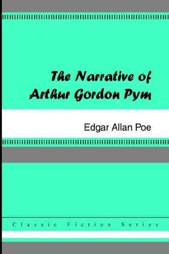 The Narrative of Arthur Gordon Pym 9781420925739