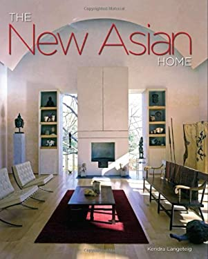 The New Asian Home 9781423600466