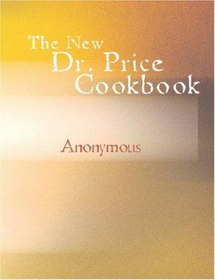 The New Dr. Price Cookbook 9781426473760