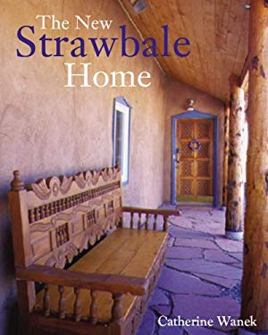 The New Strawbale Home 9781423606574