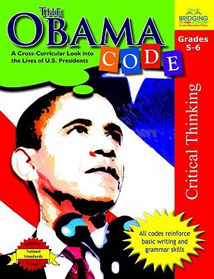 The Obama Code: A Cross-Curricular Look Into the Lives of U.S. Presidents