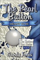 The Pearl Button: Meant to Be: The Button Box Series Book II 6378422