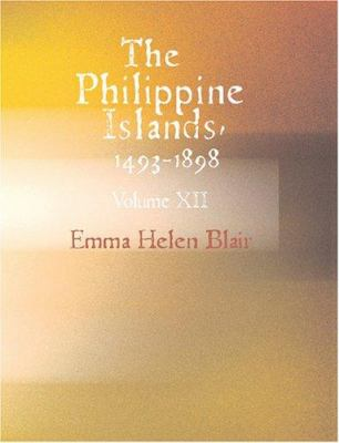 The Philippine Islands 1493-1898 9781426484889