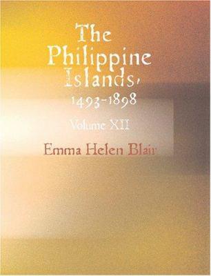 The Philippine Islands 1493-1898 9781426484889