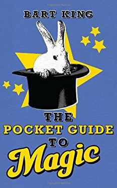 The Pocket Guide to Magic 9781423606376