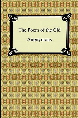 The Poem of the Cid 9781420938562