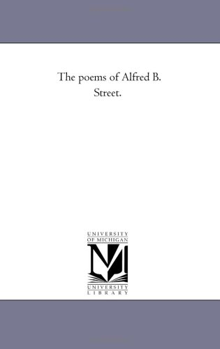 The Poems of Alfred B. Street. Vol. 2.