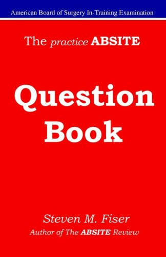 The Practice Absite Question Book 9781427602541