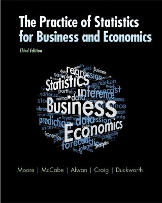 The Practice of Statistics for Business and Economics: W/Student CD [With CDROM] 9781429242530