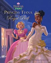 The Princess and the Frog: Princess Tiana and the Royal Ball 6355500