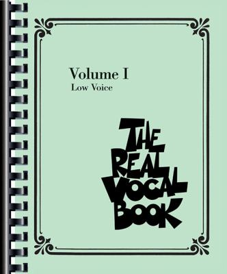 The Real Vocal Book, Volume I: Low Voice 9781423451228