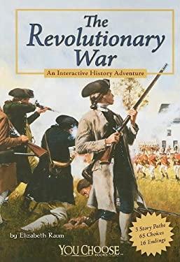 The Revolutionary War: An Interactive History Adventure 9781429639125