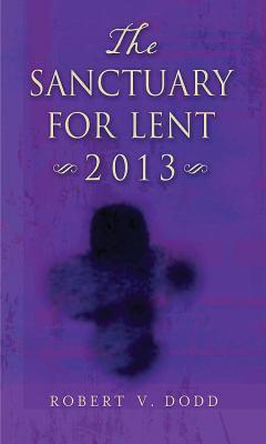 The Sanctuary for Lent 2013