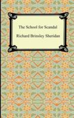 The School for Scandal 9781420927153