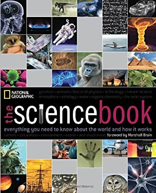 The Science Book: Everything You Need to Know about the World and How It Works 9781426208089