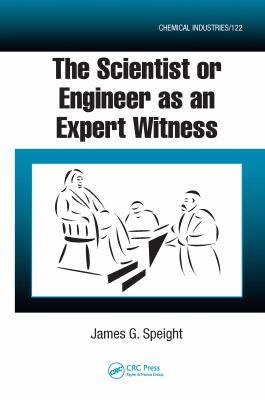 The Scientist or Engineer as an Expert Witness 9781420052589