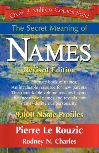 The Secret Meaning of Names 9781421898926