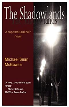 The Shadowlands 9781424303120