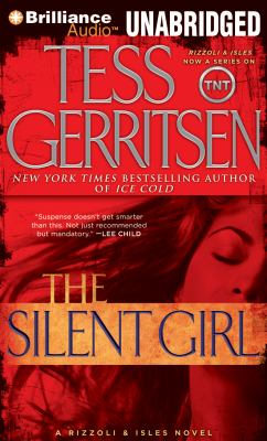 The Silent Girl: A Rizzoli & Isles Novel 9781423392132