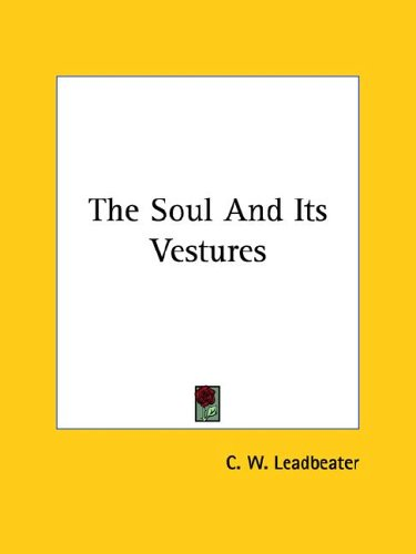 The Soul and Its Vestures 9781425333140
