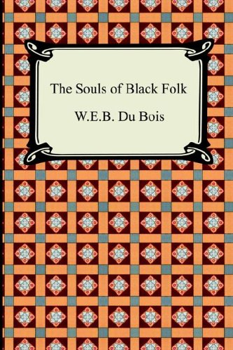 The Souls of Black Folk 9781420925852