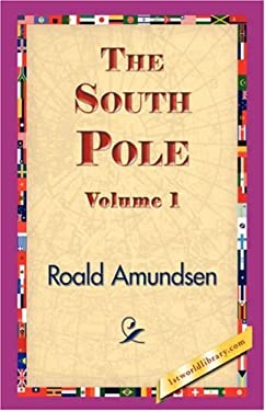 The South Pole, Volume 1 9781421833040