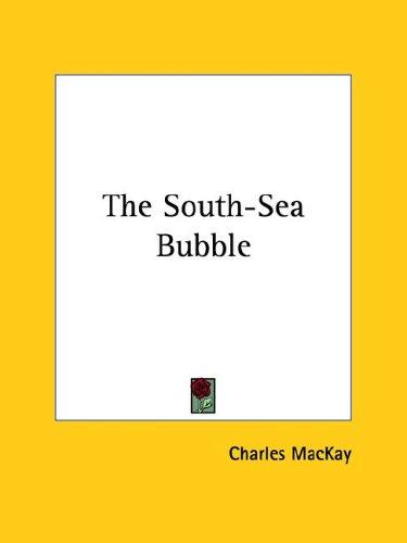 The South-Sea Bubble 9781425365639