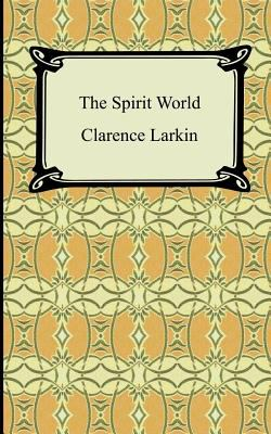 The Spirit World 9781420928730