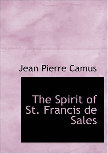 The Spirit of St. Francis de Sales 9781426434686