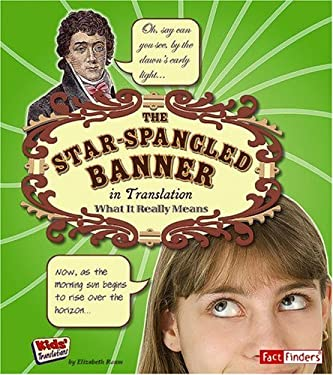 The Star Spangled Banner in Translation: What It Really Means 9781429628471