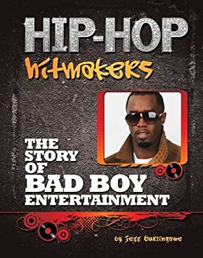The Story of Bad Boy Entertainment 9781422221112