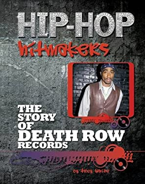 The Story of Death Row Records 9781422221136