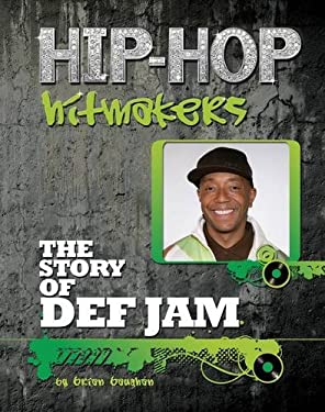 The Story of Def Jam 9781422221143